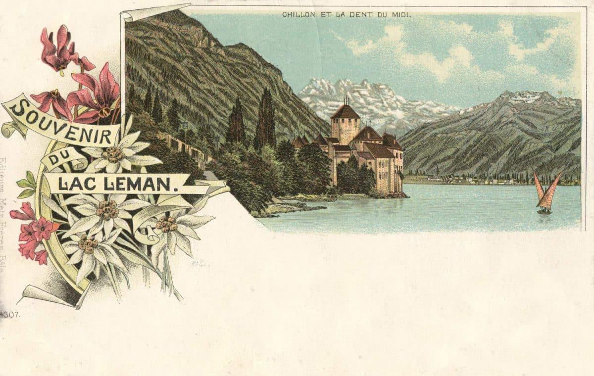 Carte postale, Souvenir du Lac Léman, Chillon et la Dent du Midi