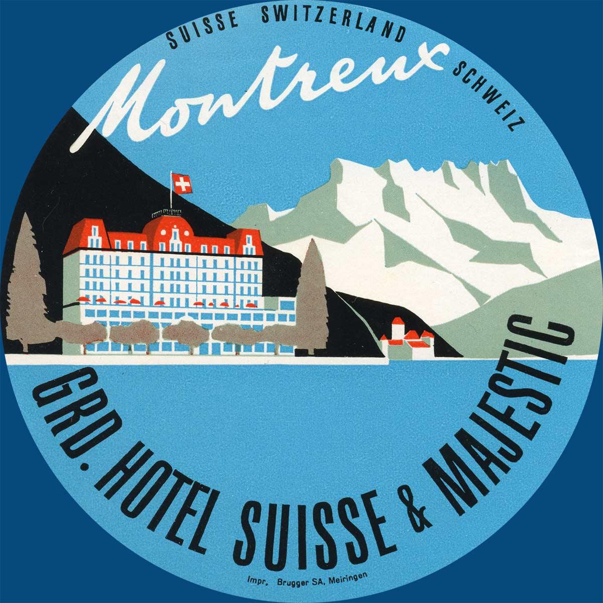 Etiquette de bagage. Grand Hôtel Suisse & Majestic - Montreux