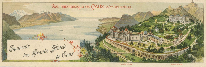 Carte postale. Vue panoramique de Caux sur Montreux. Souvenir des Grands Hôtels de Caux
