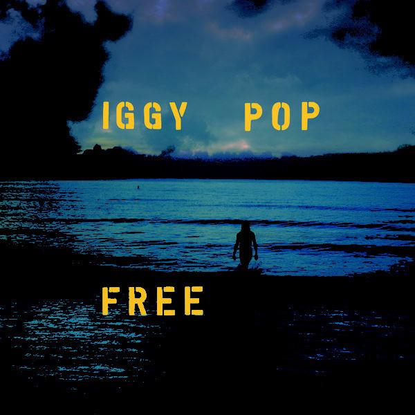 """Résultat de recherche d'images pour """"Iggy pop Free"""""""