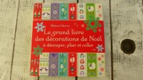 Le grand livre des décorations de Noël - Editions Usborne