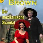 Pfarrer Brown – Der mexikanische Skandal
