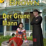 Pfarrer Brown – Der Grüne Mann