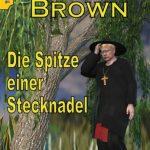 Pfarrer Brown – Die Spitze einer Stecknadel