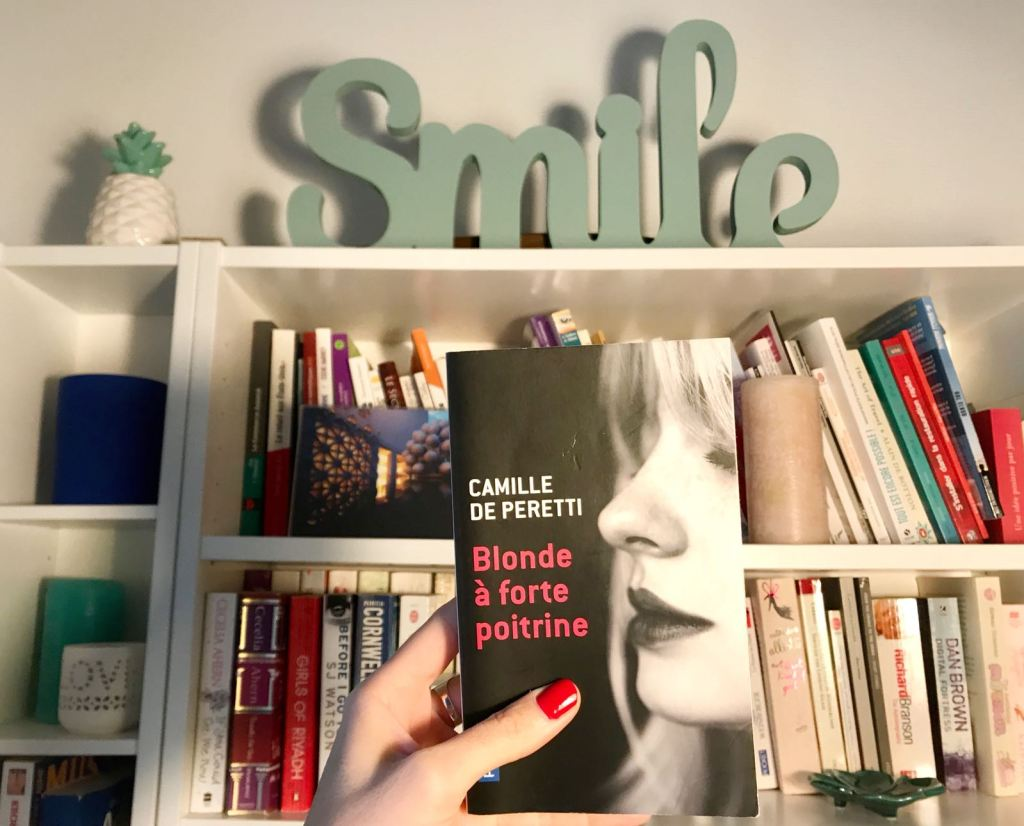 3 romans à lire pendant les vacances dont Blonde à forte poitrine de Camille de Peretti