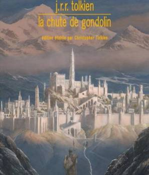 Publication de la Chute de Gondolin