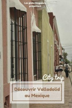 city trip valladolid mexique