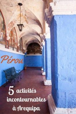 5 activités incontournables à Arequipa