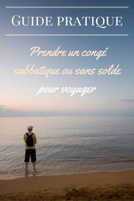 Prendre Un Conge Sabbatique Ou Sans Solde Pour Voyager