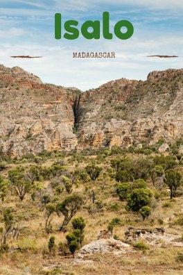 Le parc national d'Isalo à Madagascar