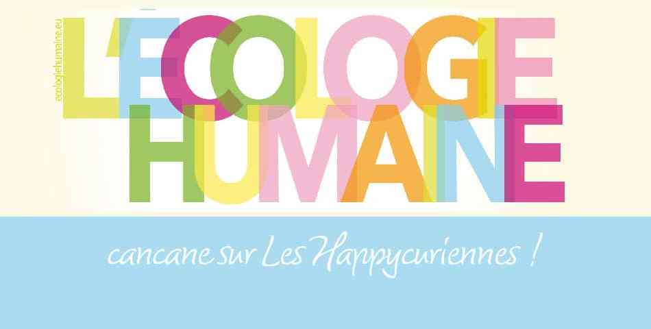 La cosmetique bio et vegan des Happycuriennes invitee sur le site l Ecologie Humaine