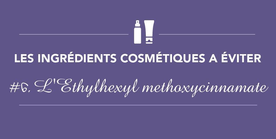 le filtre solaire ethylhexyl methoxycinnamate est un ingredient cosmetique perturbateur endocrinien a eviter