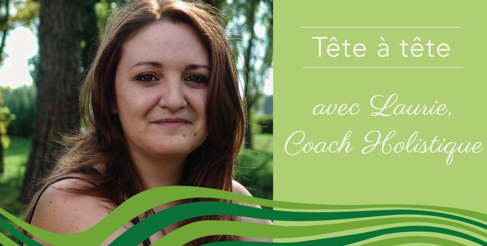 Laurie, coach holistique et praticienne en Thérapie d'Énergie Intégrée®