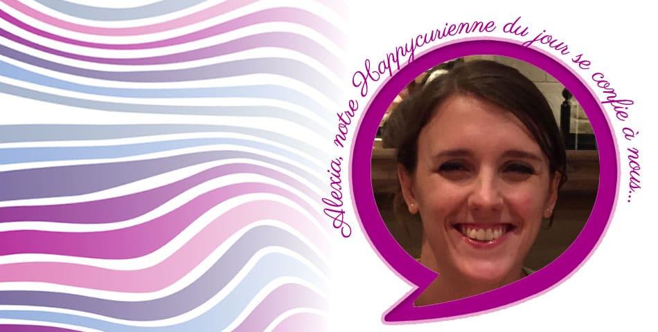 Alexia, une de nos fidèles Happycuriennes