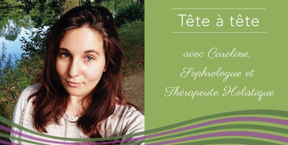 Portrait de Caroline, sophrologue et thérapeute holistique