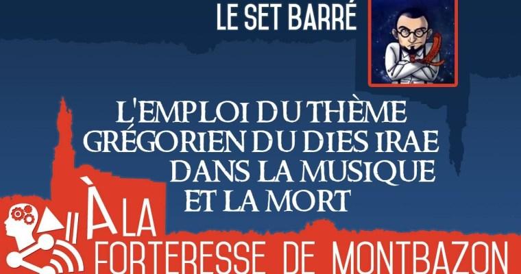 Le set barré – L'emploi du thème grégorien du Dies Irae dans la musique et la mort