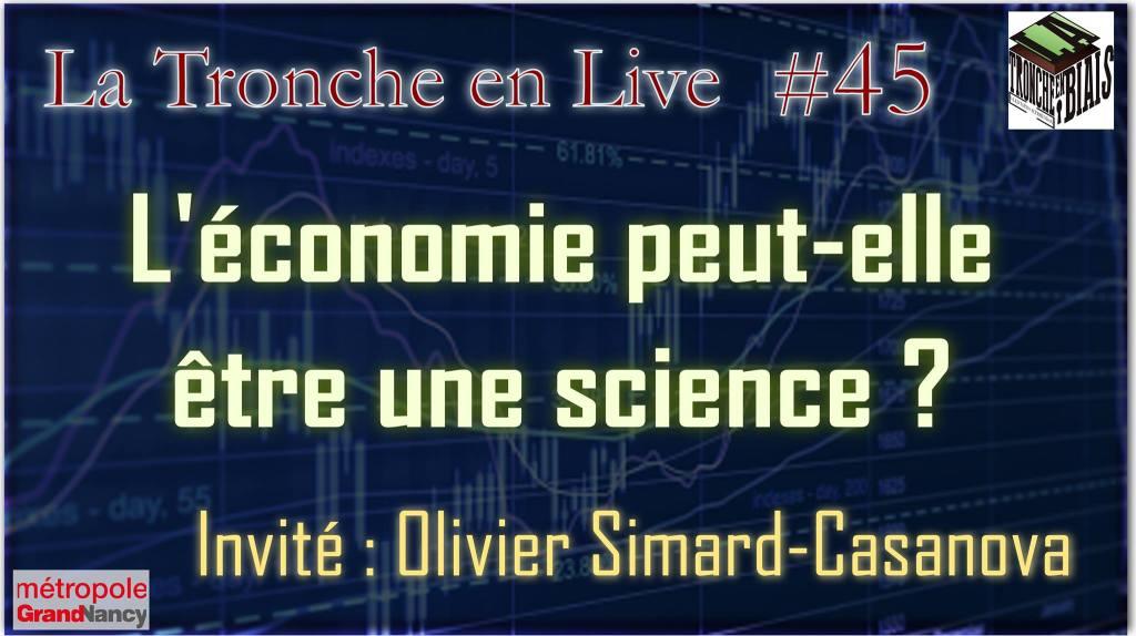 La Tronche en Live : L'économie peut-elle être une science ?
