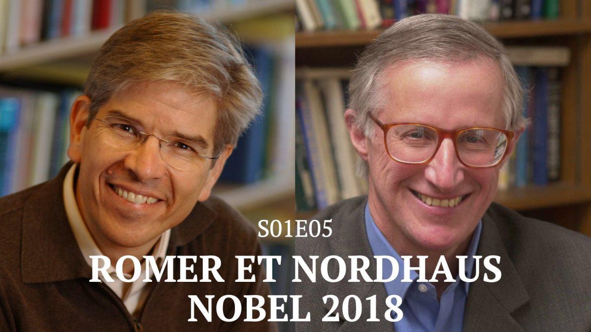 Les travaux de Romer et Nordhaus, gagnants du Nobel 2018 – S01E05