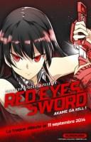 Red Eyes Sword - Akame Ga Kill le 11 septembre chez Kurokawa