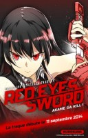 Red Eyes Sword - Akame Ga Kill le 11 septembre chez Kurokawa