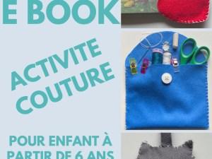 ebook activité couture enfant débutant coudre à la main occuper son enfant bricolage enfant activité manuelle vacances