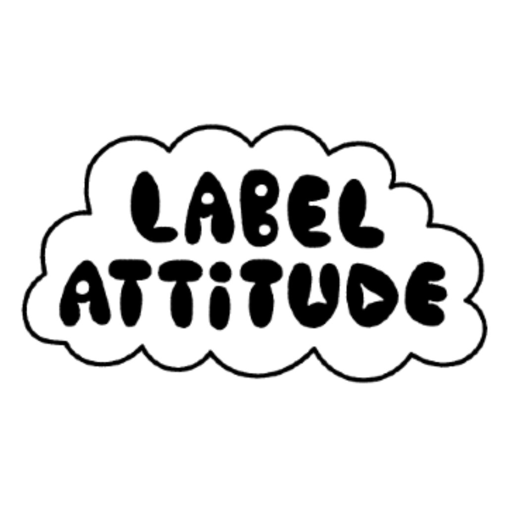 LABEL ATTITUDE