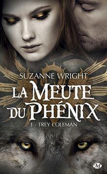 Wright Suzanne La Meute du Phénix 1