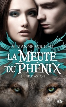 Wright Suzanne La Meute du Phénix 3
