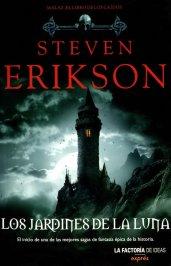 Erikson Steven Los jardines de la luna 1