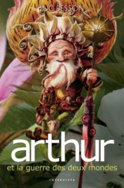 arthur-et-les-minimoys-tome-4-arthur-et-la-guerre-des-deux-mondes-2486372