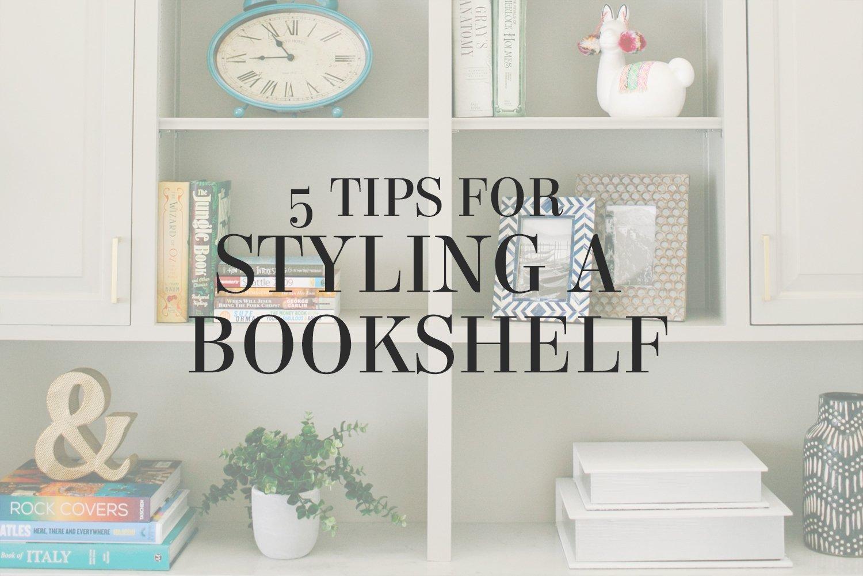 5 tips for styling a bookshelf