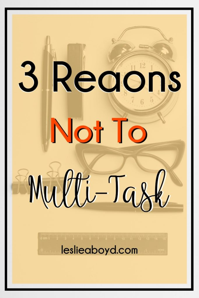 multi-task, time management, busy mom, women