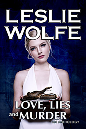 Love, Lies, and Murder by Leslie Wolfe