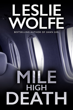 Mile High Death by Leslie Wolfe