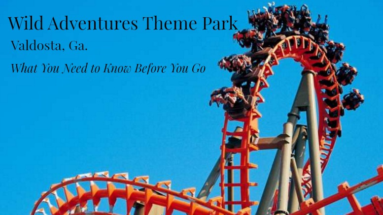 Wild Adventures Theme Park Valdosta Ga.