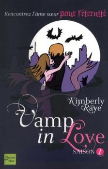 Vamp in Love, tome 1- Kimberly Raye