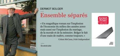 Dermot-Bolger.-Ensemble-separes_embed_news_focus
