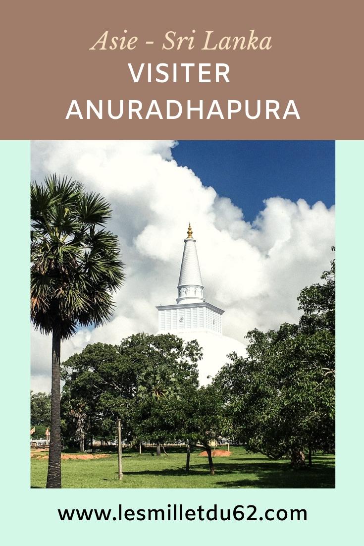 Visiter Anuradhapura au Sri Lanka