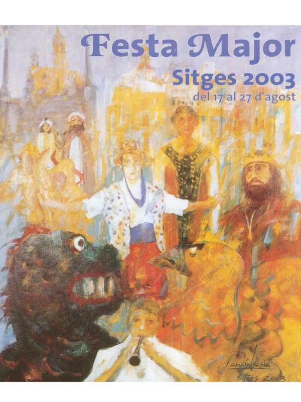 Cartell de Festa Major de Sitges 2003