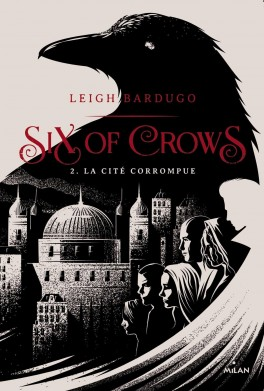 six-of-crows,-tome-2---la-cite-corrompue-912730-264-432