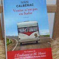 Venise n'est pas en Italie - Ivan Calbérac