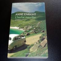 L'herbe maudite - Anne Enright