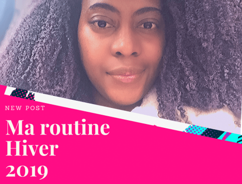 ma-routine-hiver-2019-lesnaturals-mya-butterflyz.png