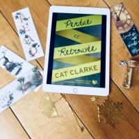 Perdue et retrouvée de Cat Clarke