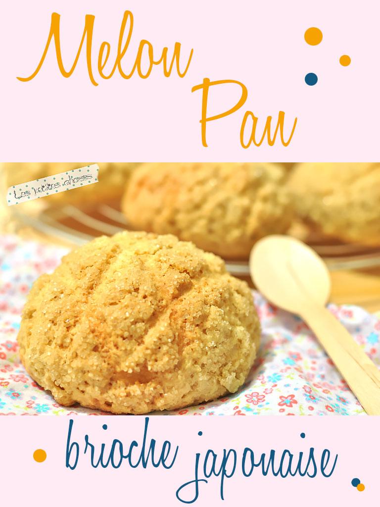 Melon Pan - brioche japonaise - Les petites chozes