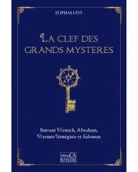 la clef des grands mystères eliphas levi bussière editions