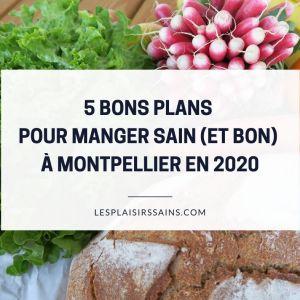 5 bons plans pour bien manger à Montpellier