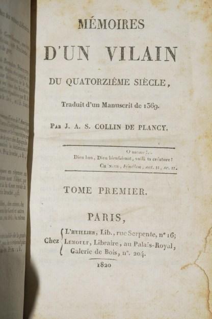 COLLIN DE PLANCY, Mémoires d'un Vilain du XIVème siècle, Paris, L'Huillier, 1820