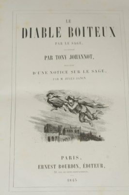 LE SAGE, Le Diable boiteux, illustré par Tony Johannot, Paris, Ernest Bourdin, 1845