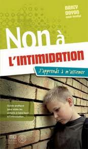 Non à l'intimidation: j'apprends à m'affirmer par Nancy Doyon